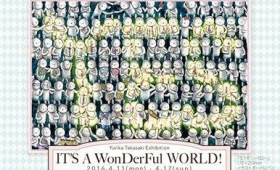 アート|髙﨑友里香 絵画展「IT'S A WonDerFul WORLD!」